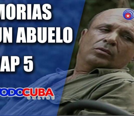 MEMORIAS DE UN ABUELO CAP 5